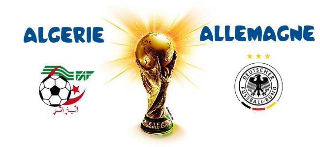Pronostic alg rie allemagne coupe du monde 2014 - Algerie allemagne coupe du monde 2014 ...